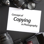 Understanding the Concept of Copying in Photography