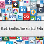 How To Spend Less Time With Social Media