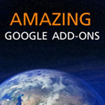20 Amazing Add-ons For Google
